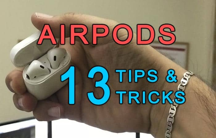 13 Apple AirPods tips and tricks