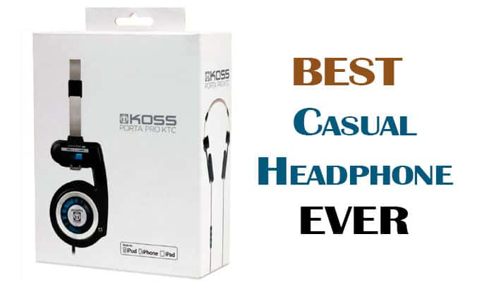 best casual headphone ever
